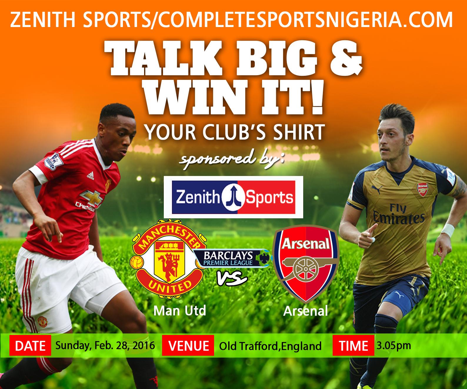 The Winners: Manchester United Vs Arsenal, Talk Big & Win It!