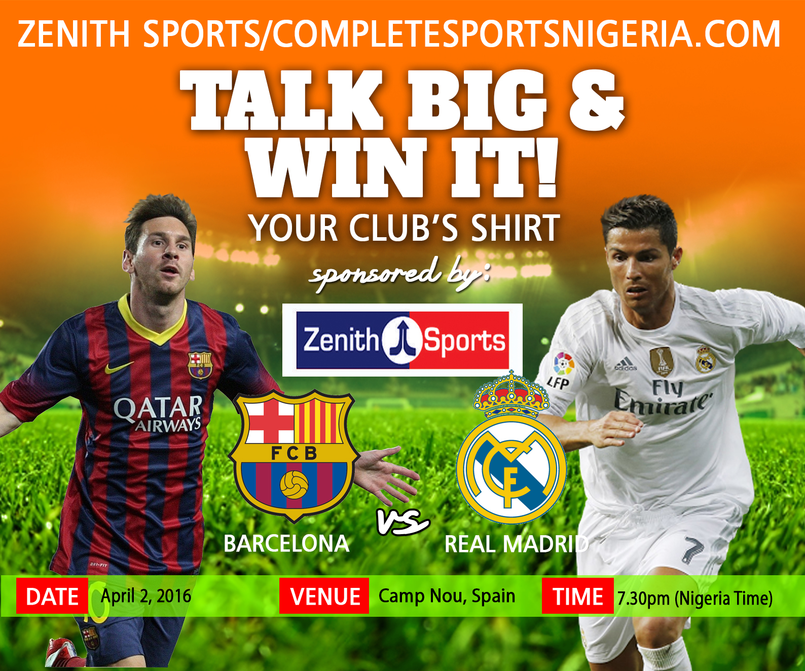 The Winners: Barcelona Vs Real Madrid, Talk Big & Win It!