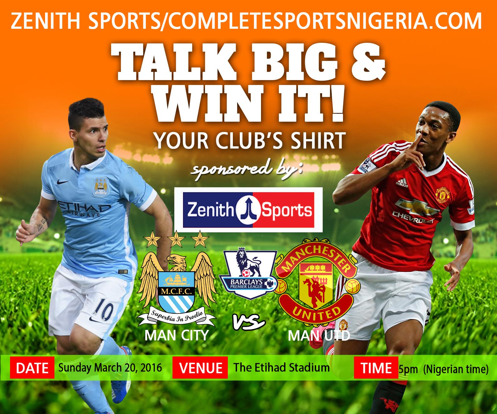 The Winners: Man City Vs Man United, Talk Big & Win It!