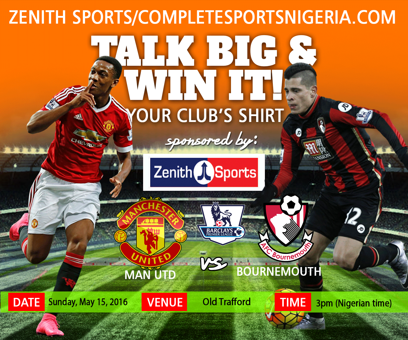 The Winners: Manchester United Vs Bournemouth, Talk Big & Win It!