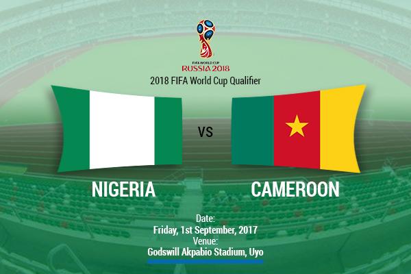 Nigeria Vs Cameroun: Game Of Our Lives