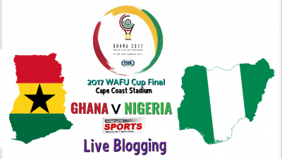 LIVE BLOGGING: Nigeria vs Ghana (2017 WAFU Cup Final)