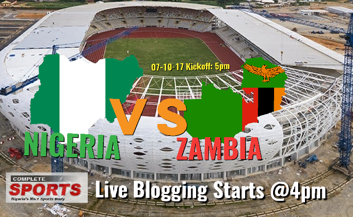NIGERIA VS ZAMBIA: Join Completesportsnigeria.com @4pm For Live Updates