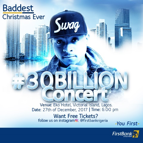 Win Tickets To The #FirstBank30Billion Concert