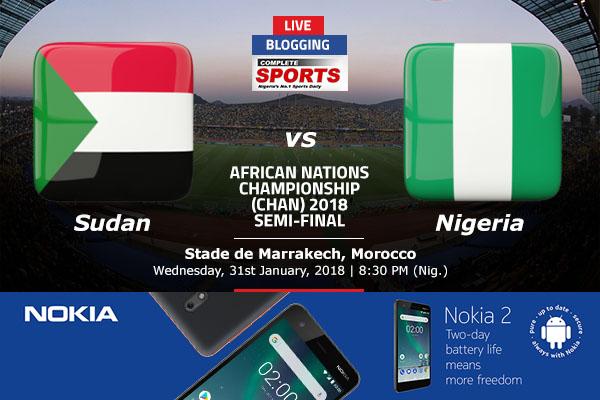 LIVE BLOGGING: SUDAN VS NIGERIA – 2018 CHAN SEMI FINALS