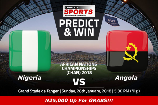 Nigeria vs Angola: Win N25,000 In Complete Sports Predict & Win Competition