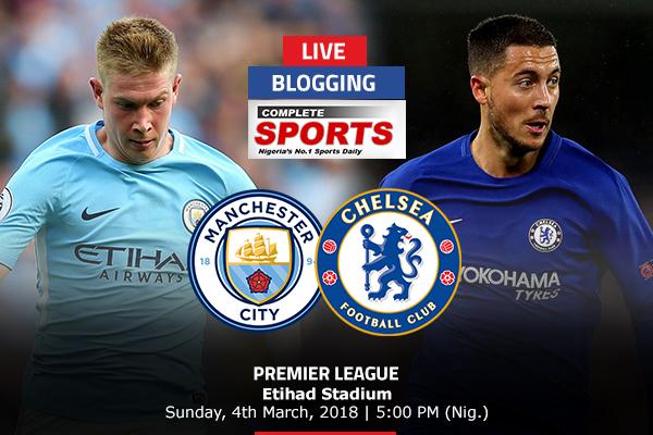 LIVE BLOGGING: Manchester City vs Chelsea – Premier League
