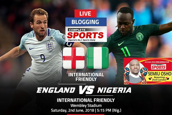 LIVE BLOGGING: England vs Nigeria – International Friendly